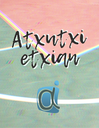 ATXUTXI ETXIAN: Konfinamendurako proposamenak