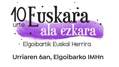 Euskal Herriko 21 kulturgile, Euskara ala Ezkara zikloaren 10. urteurrenean