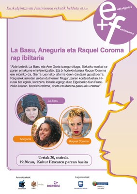 Rap ibiltaria, La Basu, Aneguria eta Raquel Coromarekin