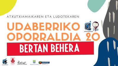 UDABERRIKO OPORRALDIA BERTAN BEHERA!